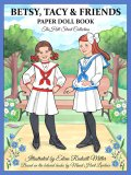 Betsy, Tacy & Friends Paper Dolls by Eileen Rudisill Miller