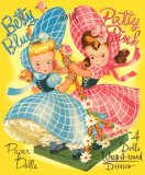 Betty Blue and Patty Pink Paper Dolls