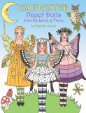 ENCHANTED Paper Dolls from the Land of Faerie by Alina Kolluri