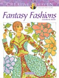 Fantasy Fashions Coloring Book