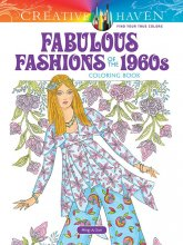 Fabulous Fashions of the 1960s Coloring Book