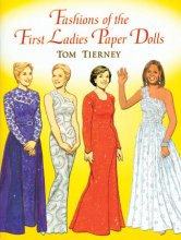 Fashions of the First Ladies Paper Dolls