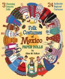 Folk Costumes of Mexico