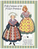 Folk Costumes of the French Provinces