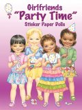 Girlfriends Party Time Sticker Paper Dolls