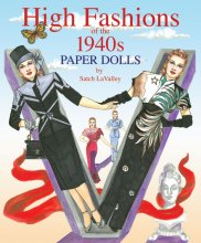 High Fashions of the 1940s by Satch LaValley