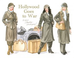 Hollywood Goes to War by Sandy Vanderpool