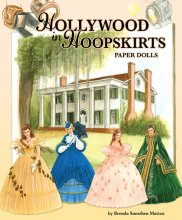 Hollywood in Hoopskirts Paper Dolls
