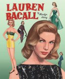 Lauren Bacall by Marilyn Henry