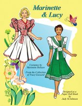 Marinette & Lucy Paper Dolls