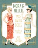 Nora and Nellie - 1920s Paper Dolls in Seasonal Styles