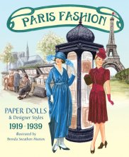 Paris Fashion Paper Dolls & Designer Styles 1919-1939