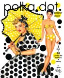 Polka Dot Paper Dolls by David Wolfe