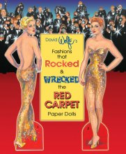 David Wolfe's Fashions that Rocked & Wrecked the Red Carpet