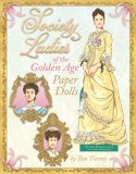 Society Ladies of the Golden Age by Tom Tierney