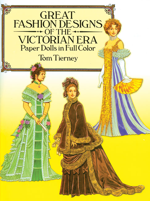Great Fashion Designs of the Victorian Era