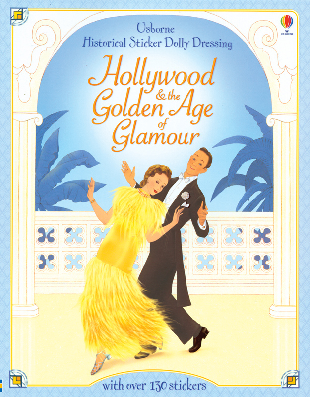 Hollywood The Golden Age Of Glamour Sticker Fashions