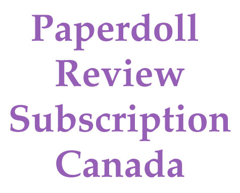 Paperdoll Review Magazine Subscription - Canada