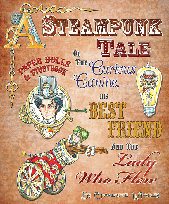 A Steampunk Tale: Paper Dolls and Storybook
