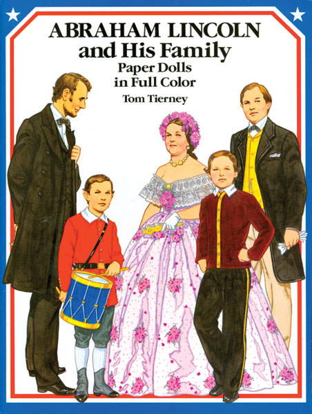 Abraham Lincoln and His Family