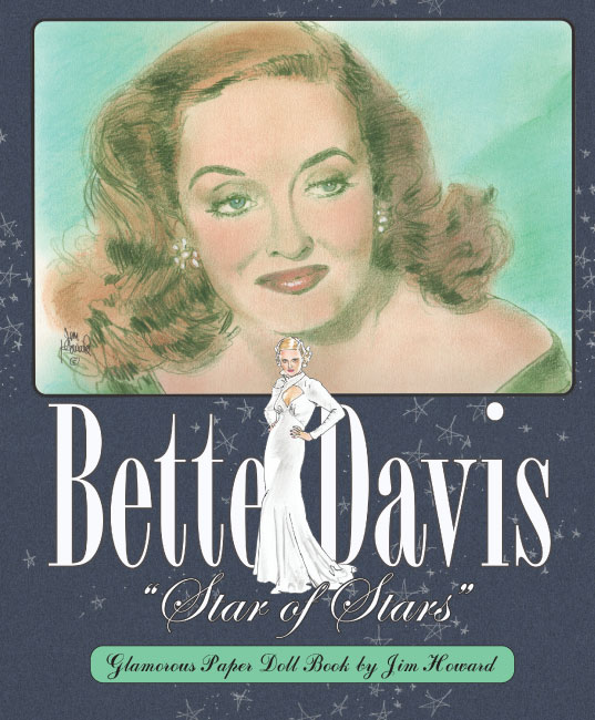 Bette Davis Star of Stars Paper Dolls