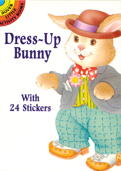Dress-Up Bunny Sticker Paper Doll