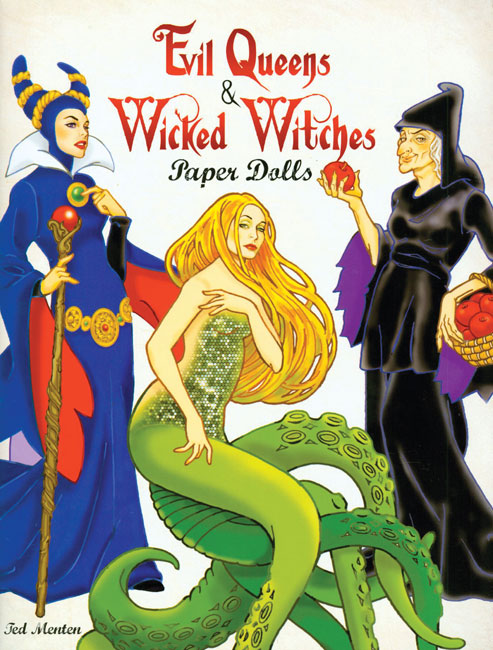 Evil Queens & Wicked Witches Paper Dolls