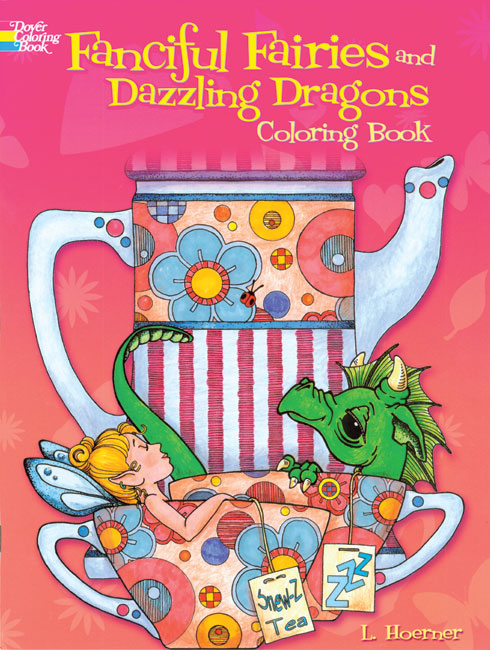 Fanciful Fairies & Dazzling Dragons Coloring Book