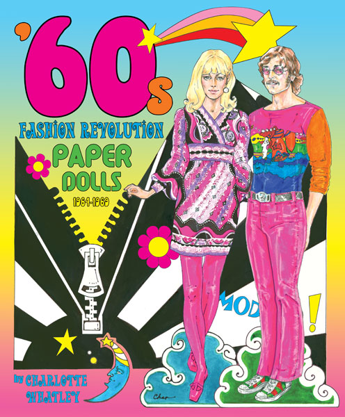 39 60s Fashion Revolution Swinging 60s Fashions Paper Dolls Of Classic Stars Vintage Fashion