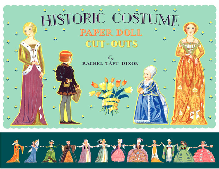 Historic Costumes by Rachel Taft Dixon
