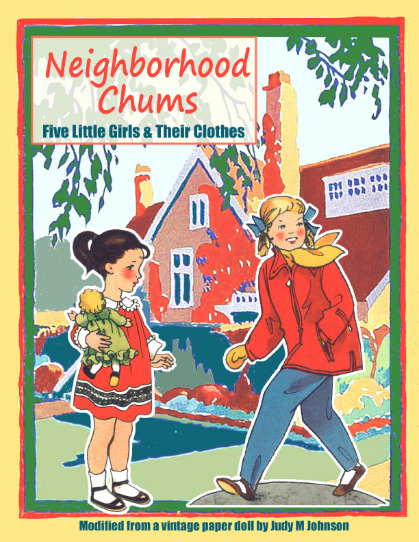 Neighborhood Chums Paper Dolls